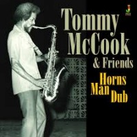 Mccook, Tommy & Friends - Horns Man Dub