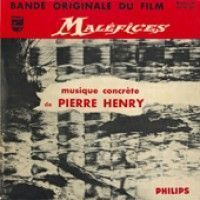 Henry, Pierre - Meleficies
