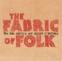 Owl Service W/alison O'donnell - The Fabric Of Folk