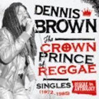 See product: Brown, Dennis - Crown Prince Of Reggae