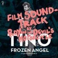 Roy & The Devil's Motorcycle - Tino - Frozen Angel (+cd+dvd)