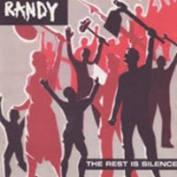 Randy - The Rest Is Silence