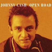 Cash, Johnny - Open Road