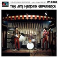 Hendrix, Jimi - Experience - Live In Europe 1966-1967