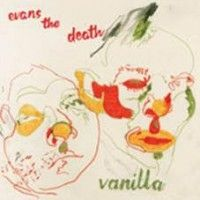 Evans The Death - Vanilla