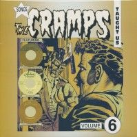 Various - Songs The Cramps Taught Us Vol.6