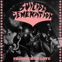 Suicide Generation - Prisoner Of Love