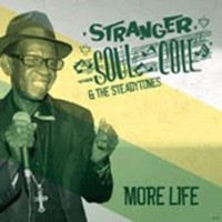 Stranger 'soul' Cole & The Steadytones - More Life