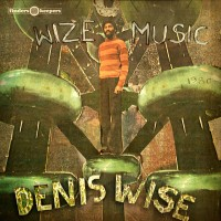 Wise, Denis - Wize Music