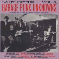Various - Last Of The Garage Punk Unknowns Vol.4