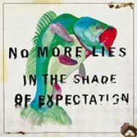 No More Lies - In The Shade Of Expectation