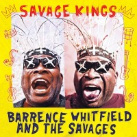 Whitfield, Barrence - Savage Kings