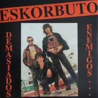 Cover of: Eskorbuto - Demasiados Enemigos (+revista)
