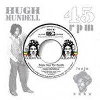 Mundell, Hugh/roots Radics - Rasta Have The Handle/dangerous Match Two