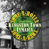 Various - Some A Holla Some A Bawl Sounds From Kingston