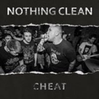 Nothing Clean - Cheat