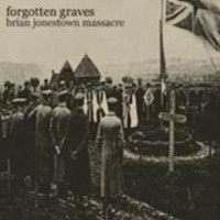 Brian Jonestown Massacre - Forgotten Graves