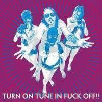 Dragontears - Turn On Tune In Fuck Off!
