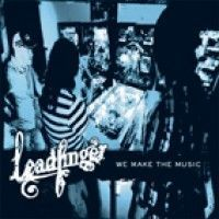 Ver producto: Leadfinger - We Make The Music