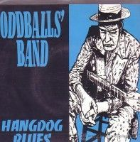 Oddball's Band - Hangdog Blues