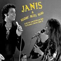 Joplin, Janis & Kozmic Blues Band - Live In Amsterdam 1969 + Us Radio Shows 69-70