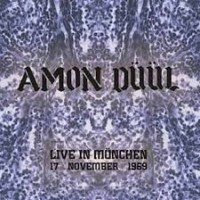 Amon Duul - Live In Munchuen, 17 November 1969