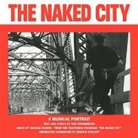 Duning, George / Ned Washington - The Naked City