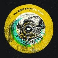 Blind Shake - Fly Right