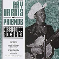 Various - Ray Harris And Friends - Mississippi Rockers