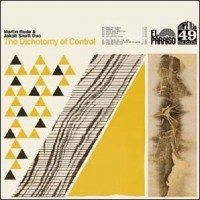 Rude, Martin & Jakob Skott - Duo - The Dichotomy Of Control