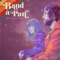 Band A Part - Maravillas De La Ciencia (digipak)