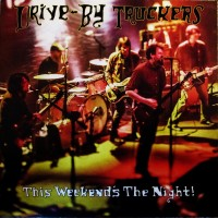 Drive-by Truckers - This Weekend's The Night (2lp)