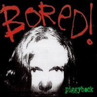 Bored ! - Piggyback (2xlp)