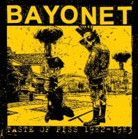 Bayonet - Taste Of Piss 1982-1983 (+cd)