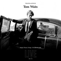 Waits, Tom - Virginia Avenue: Live At The Ivanhoe Teathre, 1976