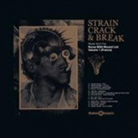 Various - Strain Crack & Break Vol. 1