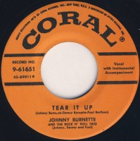 See product: Burnette, Johnny - Tear It Up/ You