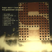Race, Hugo & The True Spirit - The Goldstreet Sessions