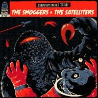 Smoggers, The/satelliters, The - Chaputa!'s Double Feature Vol.2 (2x
