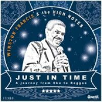 Francis, Winston & The High Notes - Just In Time (+cd)
