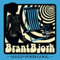 Bjork, Brant - Keep Your Cool