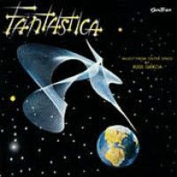 Garcia, Russ And His Orchestra - Fantastica (music From Outer Space)