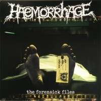 Haemorrhage - The Forensick Files