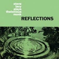 Lacy, Steve - Reflections