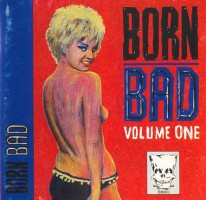 Various - Born Bad Vol.1