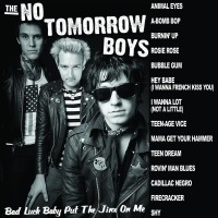 No Tomorrow Boys - Bad Luck Baby Put The Jinx On Me