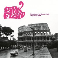 Pink Floyd - Broadcast In Rome, Italy, 1968 (normal Edition)