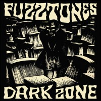 Fuzztones - Dark Zone (2lp)
