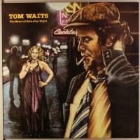 Waits, Tom - The Heart Of Saturday Night