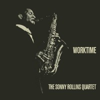 Cover of: Rollins, Sonny-quartet - Worktime